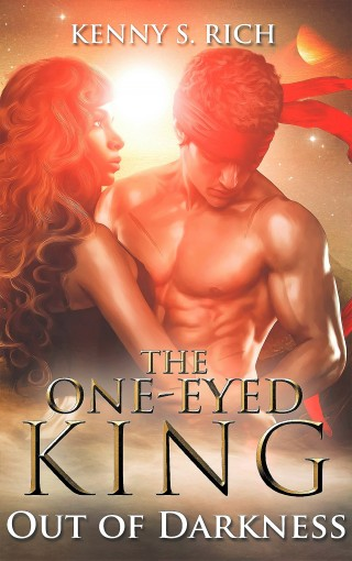 Out of Darkness (The One-Eyed King Book 3) by Kenny S. Rich