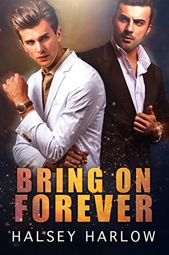 Bring On Forever by Halsey Harlow