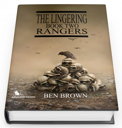 The Lingering Book Two: Rangers by Ben Brown