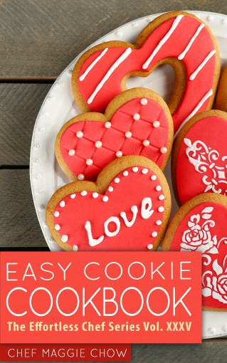 Easy Cookie Cookbook by Maggie Chow, Chef