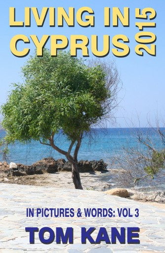 Living In Cyprus: 2015 by Tom Kane