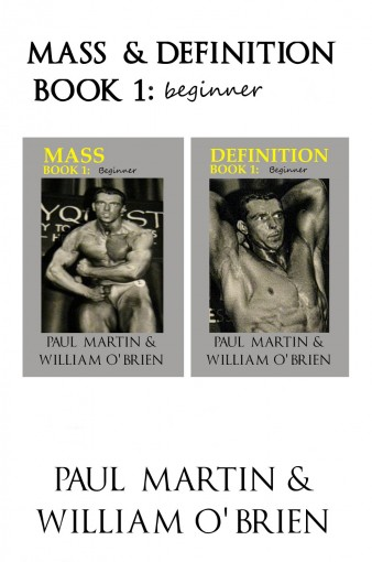 Mass & Definition: Book 1 – Beginner – Fired Up Body Series: Fired Up Body by Paul Martin
