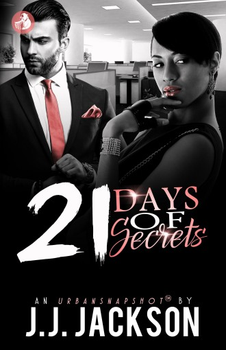 21 Days of Secrets by J.J. Jackson