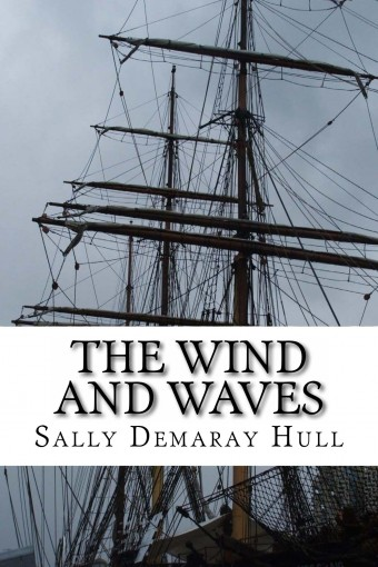 The Wind and Waves (Men of the Octofoil Book 6) by Sally Hull