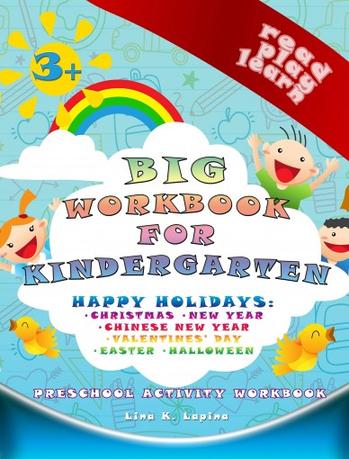 Big Preschool Workbook (Teacher Edition): worksheets and dictionary for kindergarten: world holidays (Read Play Learn 8) by Lina K. Lapina
