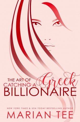 Damen & Mairi: The Art of Catching a Greek Billionaire by Marian Tee