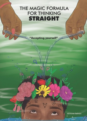 The Magic Formula for Thinking Straight: Accepting Yourself (if you're confused about your sexuality) by Jahmone Salmon