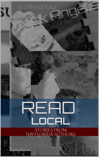 Read Local (NW Florida Writers' Group Book 1) by Nick Angelis