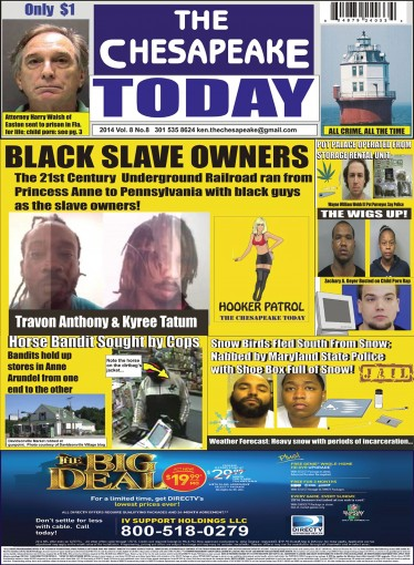 THE CHESAPEAKE TODAY December 2014: All Crime All The Time by Ken Rossignol