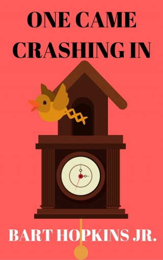 One Came Crashing In by Hopkins Jr., Bart