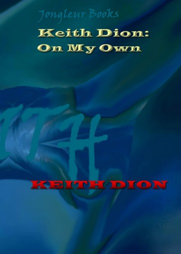 Keith Dion: On My Own by Keith Dion