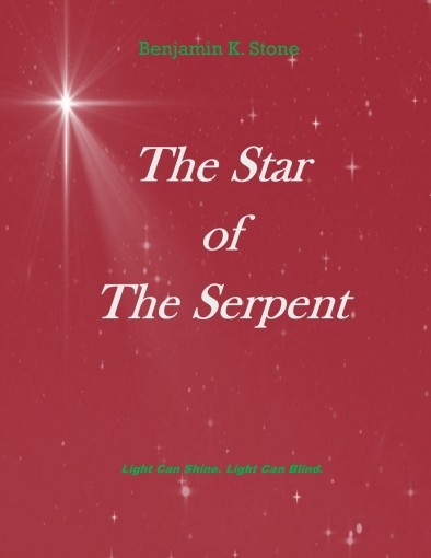 The Star of The Serpent by Benjamin K. Stone