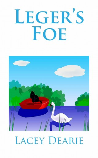 Leger's Foe (The Leger Cat Sleuth Mysteries Book 17) by Lacey Dearie