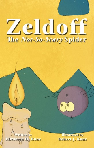 Zeldoff the Not-So-Scary Spider by Elizabeth H. Kunc