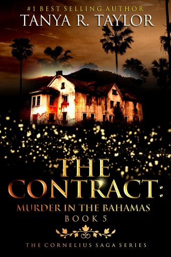 The Contract: MURDER IN THE BAHAMAS (The Cornelius Saga Book 5) by Tanya R. Taylor