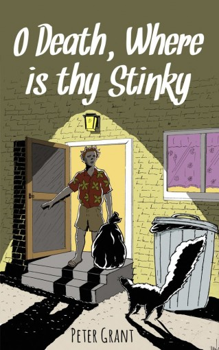 O Death, Where is thy Stinky? (Stinky Stories Book 50) by Peter Grant