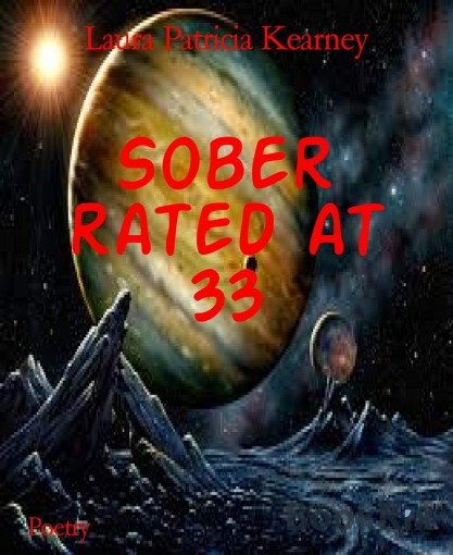 Sober rated at 33 by Laura Patricia Kearney