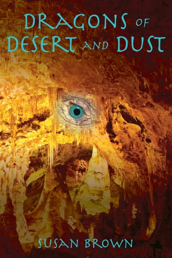 Dragons of Desert and Dust (Dragons of Earth, Water, Fire, and Air) by Susan Brown