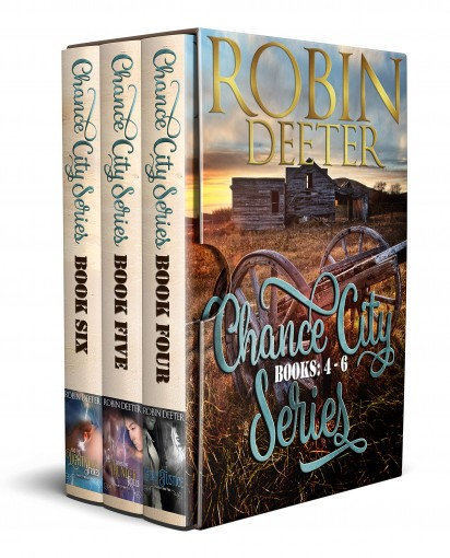 Chance City Series Books 4-6 Boxed Set: Sensual Western Historical Romance (The Chance City Series) by Robin Deeter