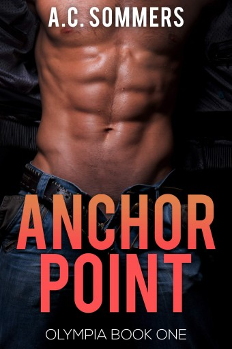 Anchor Point (Olympia Book 1) by A.C. Sommers