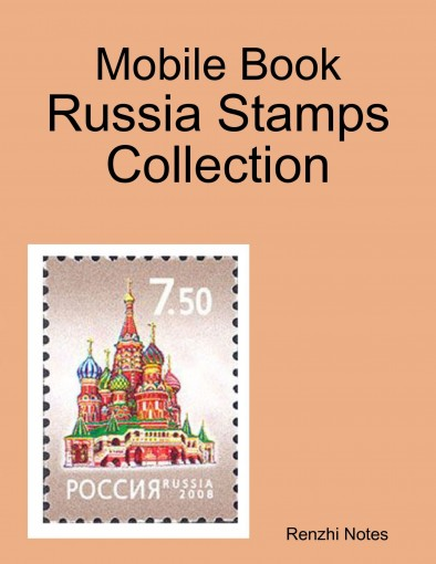 Mobile Book: Russia Stamps Collection by Renzhi Notes