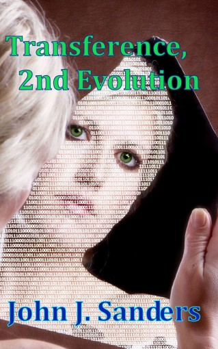Transference: 2nd Evolution (The Evolution Series) by John J. Sanders
