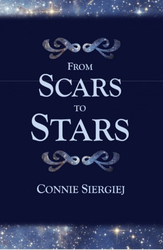 From Scars to Stars by Connie Siergiej