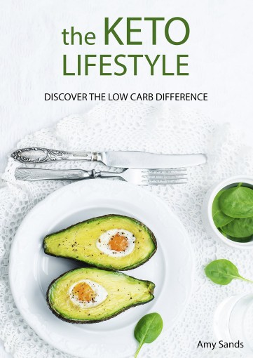 The KETO LIFESTYLE: Discover the low carb difference (Ketogenic Diet) by Amy Sands