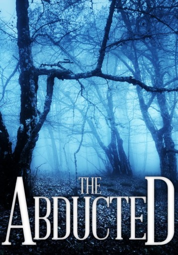 The Abducted (A Riveting Kidnapping Mystery Series Book 1) by Roger Hayden