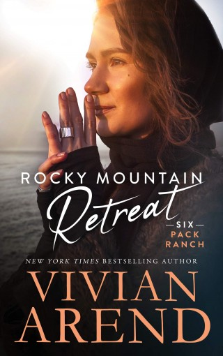 Rocky Mountain Retreat (Six Pack Ranch Book 8) by Vivian Arend