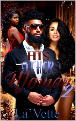 His Other Woman 2 by T La'Vette
