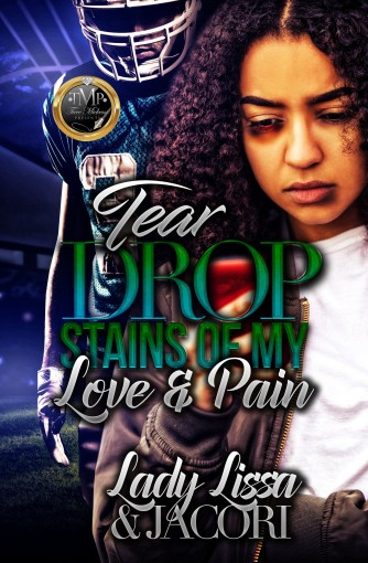 Tear Drop Stains Of My Love & Pain by Lady Lissa
