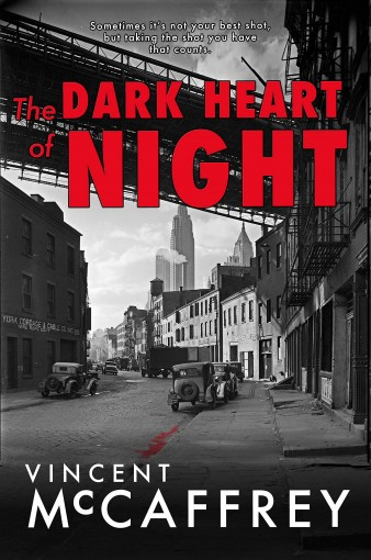 The Dark Heart of Night by Vincent McCaffrey