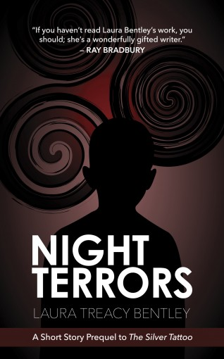 Night Terrors: A Short Story Prequel to The Silver Tattoo by Laura Treacy Bentley