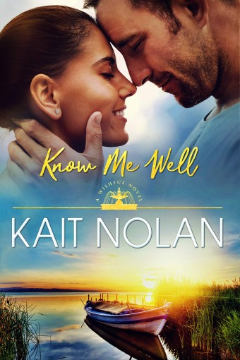 Know Me Well: A Small Town Southern Romance (Wishful Romance Book 2) by Kait Nolan