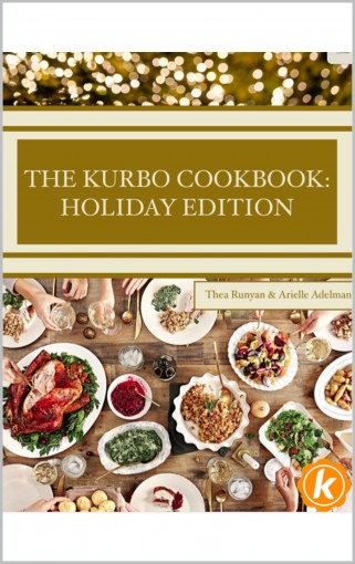 The Kurbo Cookbook: Holiday Edition by Thea Runyan