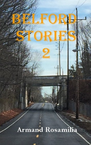 Belford Stories 2 by Armand Rosamilia