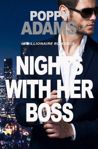 The Nights With Her Boss: A Virgin Romance by Poppy Adams