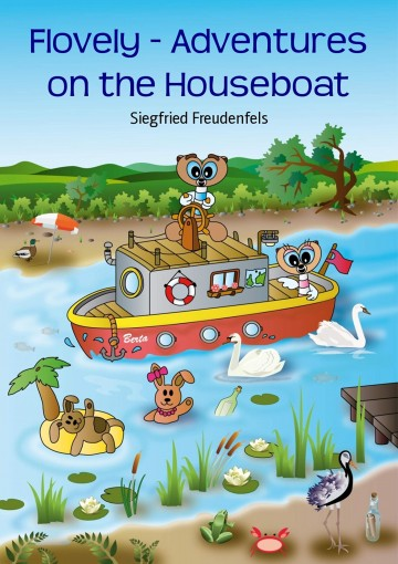 Flovely – Adventures on the Houseboat by Siegfried Freudenfels