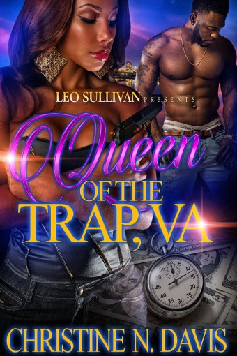 Queen of the Trap VA by Christine N. Davis