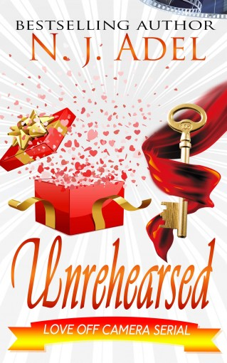 Unrehearsed: Episode Three (Love Off Camera Book 3) by N.J. Adel