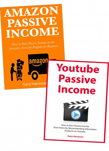 AMAZON YOUTUBE PASSIVE EARNINGS: How to Make Passive Income While Working from Home via Amazon Associates & Youtube Marketing by Gary A. Harrisson
