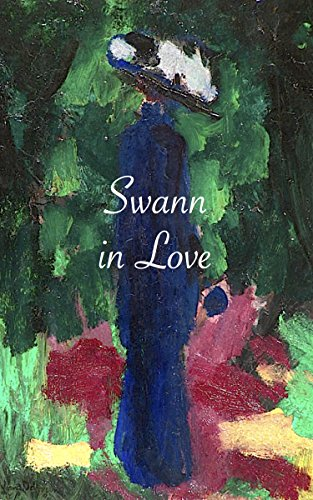 Swann in Love by Marcel Proust