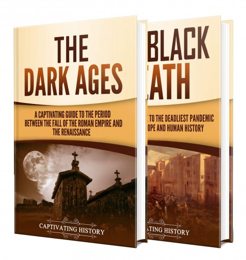 Middle Ages: A Captivating Guide to the Dark Ages and Black Death by Captivating History