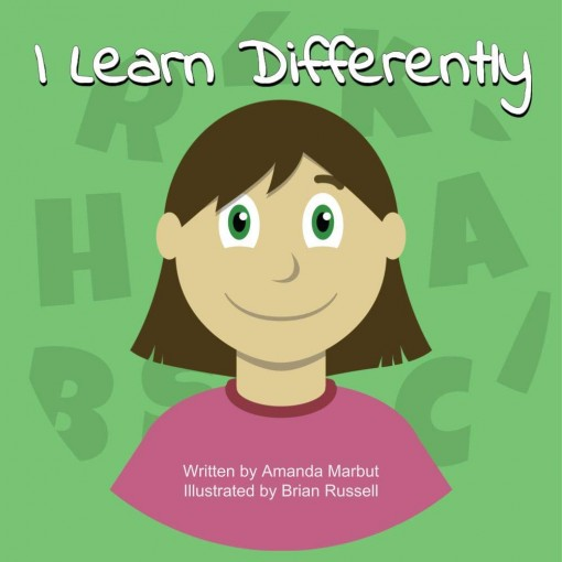 I Learn Differently by Amanda Marbut
