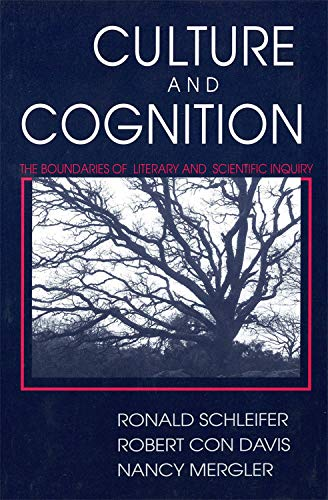 Culture and Cognition: The Boundaries of Literary and Scientific Inquiry by Ronald Schleifer