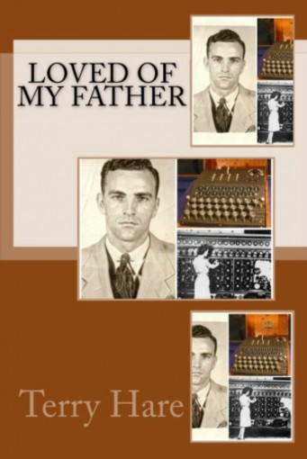 Loved Of My Father by Terry Hare