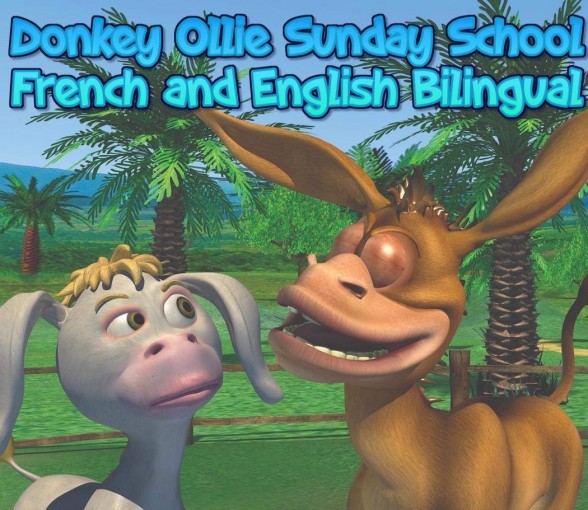 Donkey Ollie Bilingual English French Sunday school: Bible stories in two languages. by Brian Stewart