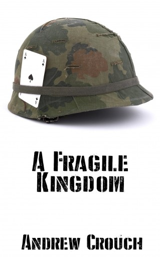 A Fragile Kingdom by Andrew Crouch