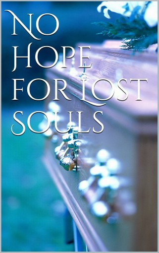 No Hope for Lost Souls by Amanda Smith